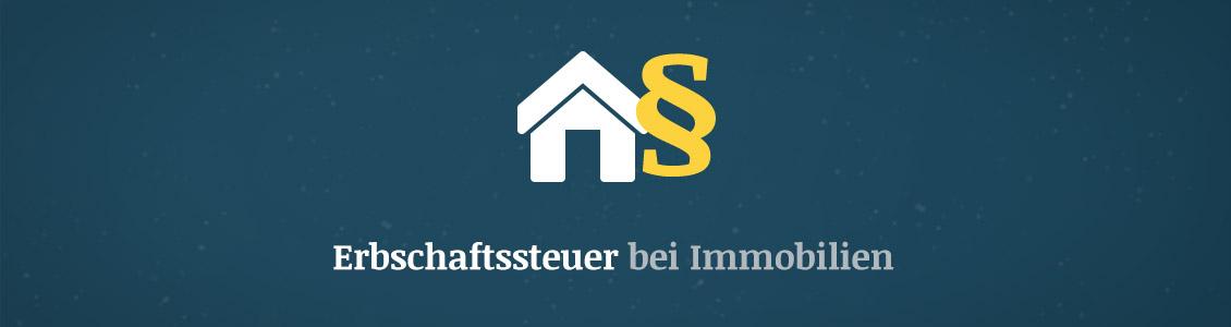 Erbschaftssteuer Bei Immobilien : erbschaftssteuer bei immobilien was ist zu beachten ~ Watch28wear.com Haus und Dekorationen