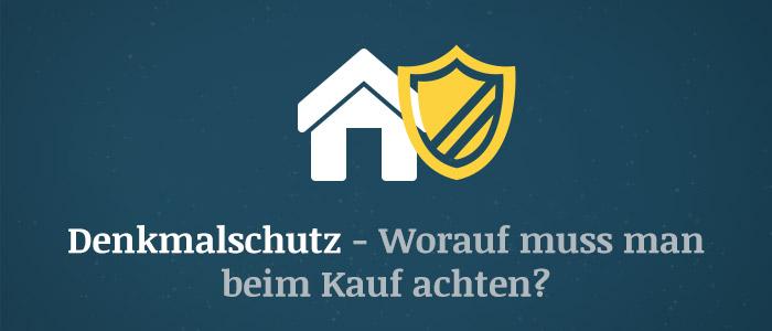Denkmalschutz und Immobilien – Worauf muss man beim Kauf achten?